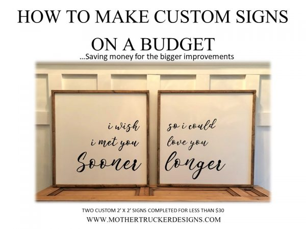 Quick and Inexpensive Signs